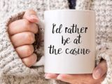 I'd Rather Be At The Casino Mug